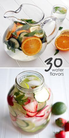 Drink more water by flavoring it! Here are 30 diy flavors of water that you can mix up and serve.