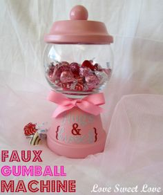Diy gumball machine- clay pot and glass bowl (find at your local dollar store) and voila !!
