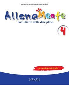 Allenamente 4 sussidiario delle discipline con metodo di studio scuola primaria