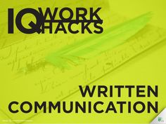 Written communication is widely used in business; whether communicating via email, written articles, presentations, legal documents, copy, web content or any other kind of written format...