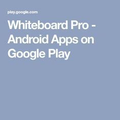 Whiteboard Pro - Android Apps on Google Play