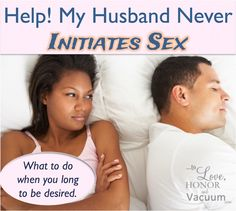 What do you do if your husband tells you he doesnt find