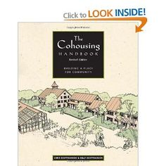 The Cohousing Handbook: Building a Place for Community by Kelly ScottHanson and Chris ScottHanson