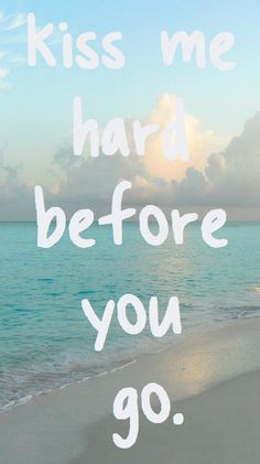never let me go lana del rey lyrics | summer lyrics beach lana del rey Summertime Sadness kiss me hard ...
