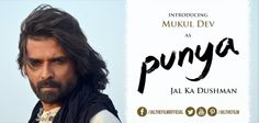 Here is Mukul Dev as Punya #Jal #Bollywood #Actor #India