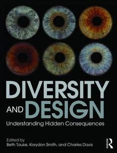 Diversity and design : understanding hidden consequences, 2016.