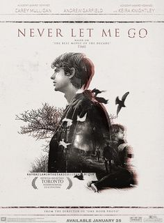 Movie Posters Remake→ Never Let Me Goasked by loseanhour