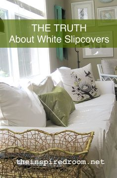 I know many people love white slipcovers. And I know there are just as many skeptics. Could white slipcovers really be as easy to take care of of some people say they are? Just throw them in the wash and they are good as new? What about if you have kids? Or dogs? Or husbands? Or eat on your couch?  Here's what I have experienced with mine since I've had them for quite a few years. I'll offer you five things to consider!