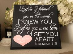Jeremiah 1:5 Before I Formed You I Knew You Scripture, Bible Verse, Christian Decor, Christian Sign, baby gift