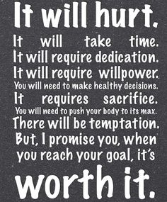 So, true! At the end of every week, when I see more and more results, it gives me the motivation I need to wake up and work out.