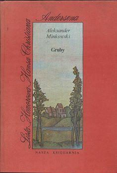 Gruby, Aleksander Minkowski, Nasza Księgarnia, 1981, http://www.antykwariat.nepo.pl/gruby-aleksander-minkowski-p-13690.html