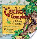Gecko's Complaint: A Balinese Folktale by Ann Martin Bowler
