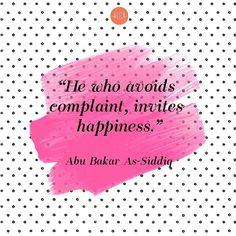 Less complaint, more happiness. Islamic Qoutes, Muslim Quotes, Imam Ali Quotes, Quran Quotes, Great Motivational Quotes, Inspirational Quotes, Spiritual Beliefs, Spirituality, Beautiful Islamic Quotes