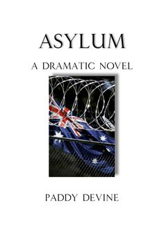 From the #Indonesian #archipelago to #PapuaNewGuinea and homeland #Australia, the Australian government of Prime Minister Edward Darcy must respond to mounting foreign and domestic threats to defend its national interests. While #statesmen and generals ponder and direct, the consequences visit the anonymous thousands whose labours become the very pulse of the contest. #eBook $10. #Asylum #PaddyDevine