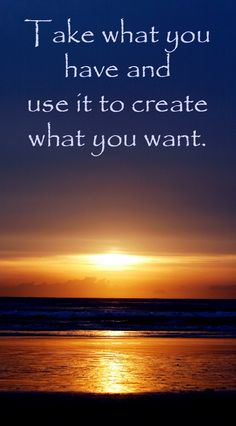 Take what you have; use it to create what you want. Encourageables - Inspirational quotes and encouraging words. Free printables