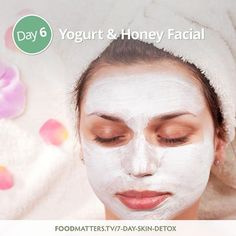 Day 6 - Yogurt And Honey Facial!   Unlike most other exfoliants that are harsh, this gently cleans the skin and is suitable for even the most sensitive skin types.   Find this recipe, plus the past 5 days in your FREE Skin Detox Guide available for download here: http://www.foodmatters.tv/7-day-skin-detox