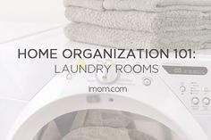 Try these Home Organization 101 tips for the laundry room to create a space that's functional and beautiful.