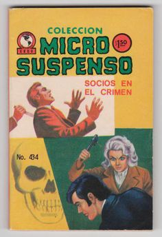 """Mexico: Coleccion Micro Suspenso #434 F, Editorial Continente, September 1975, 96 pages, squarebound, B&W mini-comic (approx. 3 x 4.5 inches), """"Socios En El Crimen"""" with artwork by Arturo Velasco. The story's lead character is a black widow type who has no problem bashing her sweetheart's skull in with a pipe wrench if it means getting his money! $10"""
