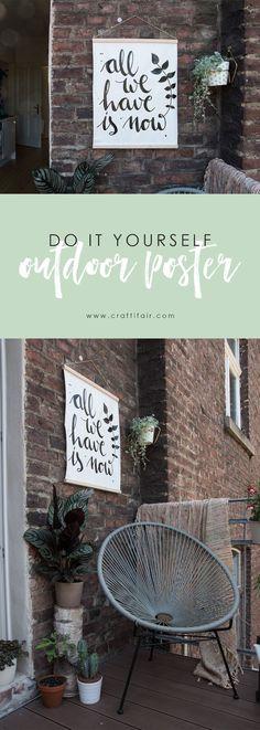 DIY Outdoor Poster - schönes Garten DIY für Deko an der Gartenmauer