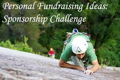 A sponsored challenge is one of the best personal fundraisers you could do. Check here for the Top 5 Personal Fundraising Ideas... www.rewarding-fundraising-ideas.com/personal-fundraising-ideas.html (Photo by McKay Savage / Flickr)