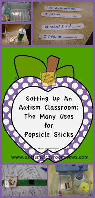 Autism Classroom News: http://www.autismclassroomnews.com    The Many Uses for Popsicle Sticks: Setting Up an Autism Classroom-Materials by Autism Classroom News: http://www.autismclassroomnews.com