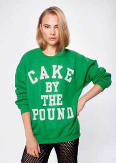 Green Cake by the Pound Sweatshirt  http://shop.beyonce.com/index.php/apparel/green-cake-by-the-pound-sweatshirt.html