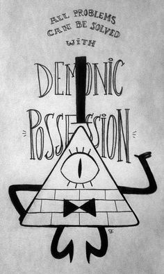 """""""All problems can be solved with demonic possession."""" Artwork of Bill Cipher from Gravity Falls. Gravity Falls Bill Cipher, Gravity Falls Art, Gravity Falls Secrets, Billdip, Grabity Falls, Wallpapers Tumblr, Desenhos Gravity Falls, Dipper And Mabel, Bipper"""
