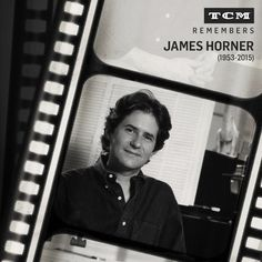James Horner, the The Academy winner who captured our hearts with scores for FIELD OF DREAMS ('89), BRAVEHEART ('95), TITANIC ('97) and other greats films.