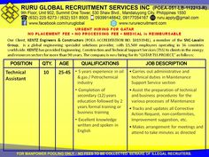 Kentz Qatar Hiring for Oil & Gas/Petrochemical Plant Visit us at: http://www.rururecruitment.com/contact.html Technical Assistant  25 to 45 years old 5 years experience in oil and gas/petrochemical industry Completion of Secondary Education (12) years education followed by 2 years formal training or business training Excellent knowledge of written and spoken English