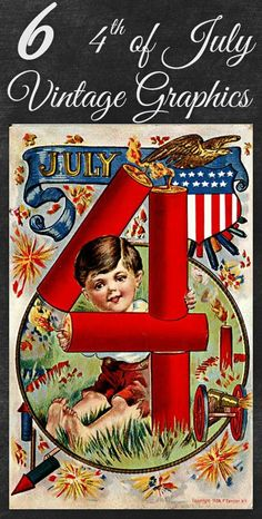 Vintage 4th of July patriotic graphics from vintage postcards. Can use for crafts and DIY projects.