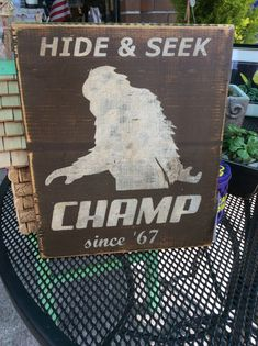 For all of you Sasquatch lovers! THIS 9.25 x 11.25 CHAMPION since 1967 sign is awesome! This is a Bigfoot Custom made wood sign for your home, woods, garden or RV! Estimated Delivery Time: 12-21 days.