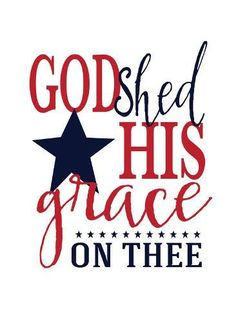 Customize your home to get the best look with the help of this extremely classy GreatBigCanvas God shed His grace by Alli Rogosich Canvas Wall Art. Fourth Of July Decor, 4th Of July Decorations, July 4th, Patriotic Crafts, July Crafts, Americana Crafts, Patriotic Quotes, Patriotic Shirts, Grace Art