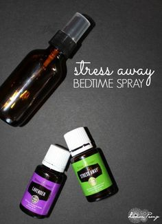 DIY All-Natural Stress Away Bedtime Spray Recipe!