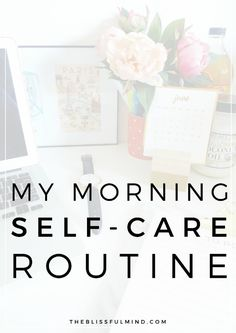 My simple and mindful morning routine | self-care power hour | the blissful mind