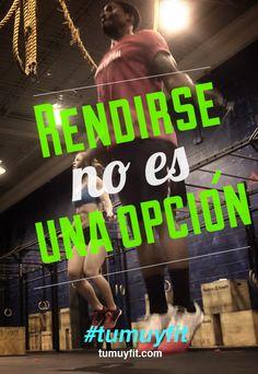 Rendirse no es una opción. #motivacion #gym #tumuyfit #WOD