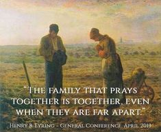 """""""Praying as a family can play a crucial part in making home a sacred place. Prayer [helps] faith grow. Even when family members are not living in the home, prayer can build bonds of love. Prayer in the family can reach across the world. For me, the saying 'The family that prays together stays together' could be expanded to 'The family that prays together is together, even when they are far apart.'"""" From #PresEyring's inspiring #GeneralConference talk lds.org/general-conference/2019/04/16eyring. Healthy Marriage, General Conference, Marriage And Family, Christian Art, Religious Art, Breakup, Jesus Christ, Lds Org, Religion"""