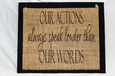 Handmade Burlap Country Wedding Wood Sign Our actions speak louder than our word #BurlapSignsTX