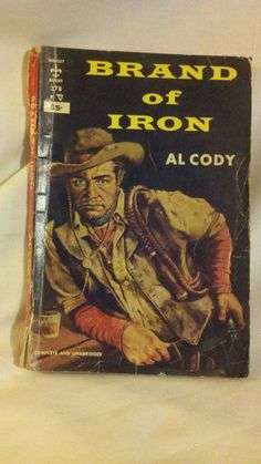 BRAND OF IRON  by AL CODY Vintage Paperback