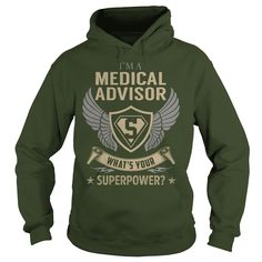 I am a Medical Advisor What is Your Superpower Job Shirts #gift #ideas #Popular #Everything #Videos #Shop #Animals #pets #Architecture #Art #Cars #motorcycles #Celebrities #DIY #crafts #Design #Education #Entertainment #Food #drink #Gardening #Geek #Hair #beauty #Health #fitness #History #Holidays #events #Home decor #Humor #Illustrations #posters #Kids #parenting #Men #Outdoors #Photography #Products #Quotes #Science #nature #Sports #Tattoos #Technology #Travel #Weddings #Women