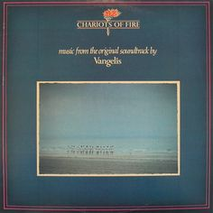 Vangelis - Chariots of Fire