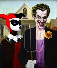 Why So American Gothic? I am absolutely in love with this.  Artist: Grant Wood  Villains: The Joker and Harley Quinn