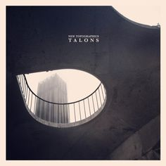 Talons - New Topographics (full official album stream)