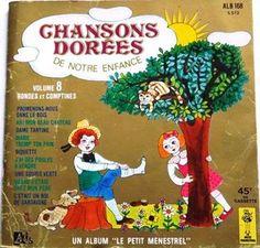 Livre disque 45 tours Chansons Dorées de notre enfance : Promenons-nous dans les bois, Ah! Mon beau château, Dame Tartine, Marie tremp'Ton pain, Biquette, J'ai des poules à vendre, Une souris verte, Q