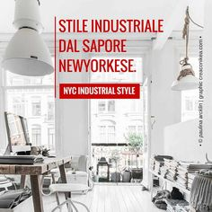 Stile Industriale dal Sapore Newyorkese | NYC Industrial Style