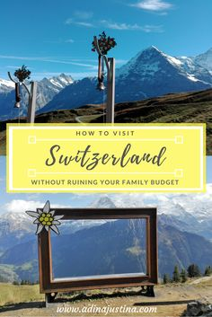 How to visit Switzerland without ruining your family budget - Our Swiss experience Travel Couple, Family Travel, Travel Tips For Europe, Travel Destinations, Weekend Getaways For Couples, Usa Places To Visit, Italy Honeymoon, Visit Switzerland, Walking