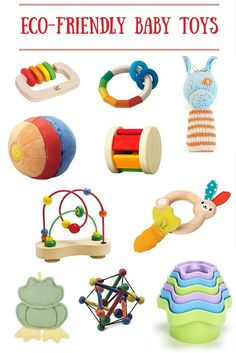 Eco-friendly Baby Toys - The Ultimate List of Safe, Natural and Fun Toys for Babies