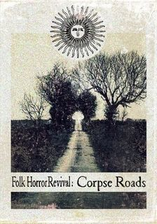 A poem I wrote was chosen to be published in an anthology and it's now available.   All proceeds go to a great cause so it's a double win!  Folk Horror Revival: Corpse Roads by Folk Horror Revival  (Paperback) - Lulu