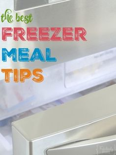freezer meal tips and tricks from the pros