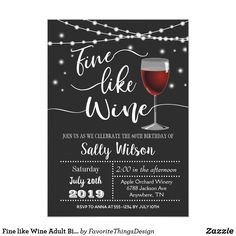 Shop Fine like Wine Adult Birthday Party Invitation created by FavoriteThingsDesign. 60th Birthday Ideas For Mom, Adult Birthday Party, 40th Birthday Parties, Wine Birthday, 40th Party Ideas, Birthday Party Decorations For Adults, 50 Party, 31st Birthday, Brunch Party