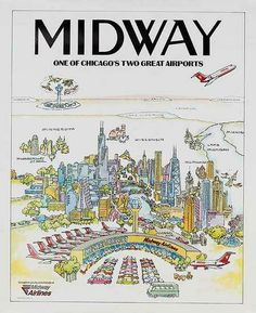 Midway Airport in Chicago Midway Airlines, Midway Airport, Chicago Poster, Memories Faded, The Blues Brothers, Original Travel, Chicago Photos, My Kind Of Town, Chicago Area